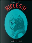 Riflessi - vol. 1 by Marco Corona