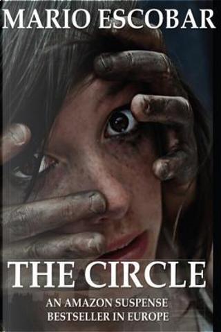 The Circle by Mario Escobar
