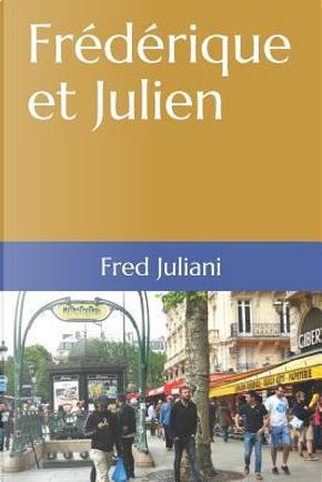 Frédérique et Julien by Fred Juliani