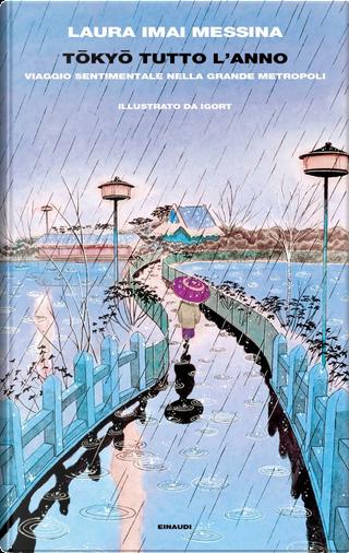 Tōkyō tutto l'anno by Laura Imai Messina