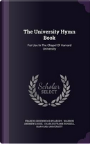 The University Hymn Book by Francis Greenwood Peabody