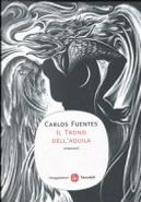 Il trono dell'aquila by Carlos Fuentes
