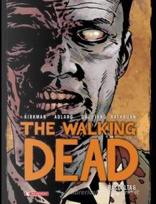 The Walking Dead - Raccolta vol. 6 by Robert Kirkman