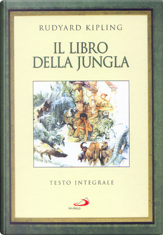 Il libro della jungla by Rudyard Kipling