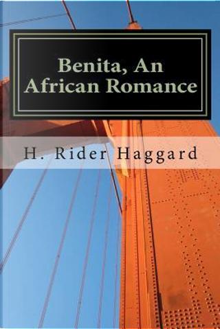 Benita by H. Rider Haggard