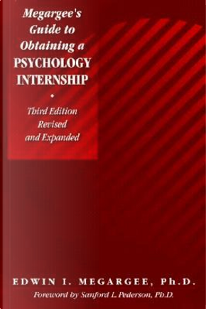 Megargee's Guide To Obtaining a Psychology Internship by Edwin I. Megargee