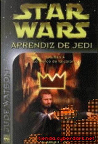Aprendiz de Jedi-4: La marca de la corona by Jude Watson