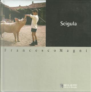 Scigula by Francesco Magni