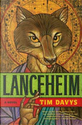 Lanceheim by Tim Davys