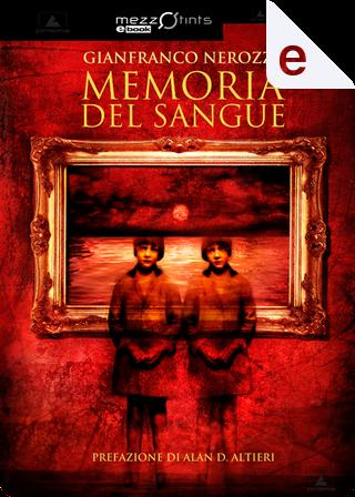 Memoria del sangue by Gianfranco Nerozzi