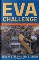 The EVA Challenge by Irwin Ross, Joel M. Stern, John S. Shiely