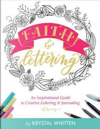 Faith & Lettering by Krystal Whitten