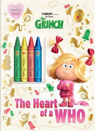 The Heart of a Who by Golden Books Publishing Company