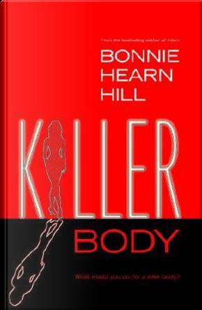 Killer Body by Bonnie Hearn Hill