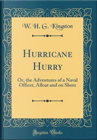 Hurricane Hurry by W. H. G. Kingston