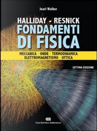 Fondamenti di fisica by David Halliday