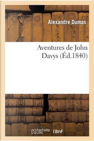 Aventures de John Davys by Dumas a