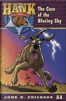 The Case of the Blazing Sky by John R. Erickson
