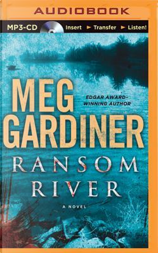 Ransom River by Meg Gardiner