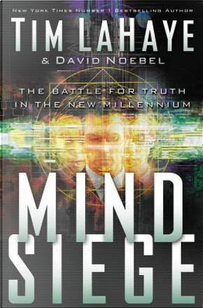 Mind Siege by Tim F. LaHaye