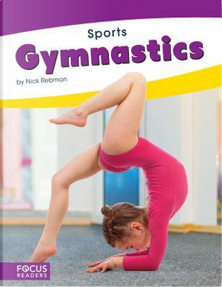 Gymnastics by Nick Rebman
