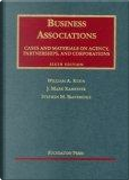 Cases and Materials on Business Associations by J. Mark Ramseyer, Stephen M. Bainbridge, William A. Klein