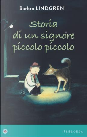 Storia di un signore piccolo piccolo by Barbro Lindgren