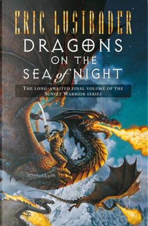 Dragons on the Sea of Night by Eric Lustbader