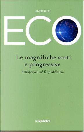 Le magnifiche sorti e progressive by Umberto Eco