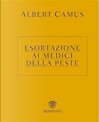 Esortazione ai medici della peste by Albert Camus
