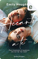 Accanto a te by Emily Houghton