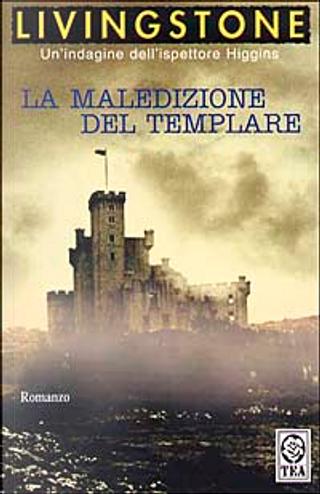 La Maledizione Del Templare by J. B. Livingstone