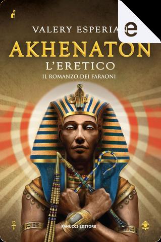 Akhenaton by Valery Esperian