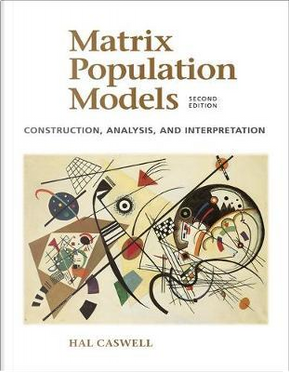 Matrix Population Models by Hal Caswell