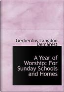 A Year of Worship by Gerherdus Langdon Demarest