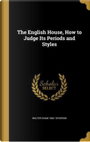 ENGLISH HOUSE HT JUDGE ITS PER by Walter Shaw 1862 Sparrow