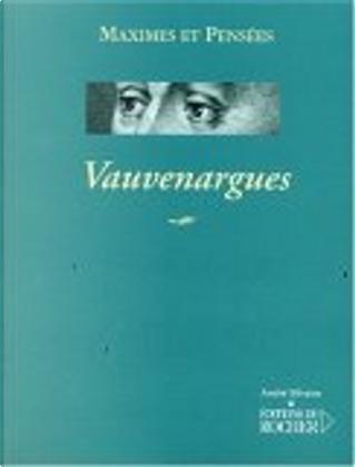 Maximes et pensées by Vauvenargues