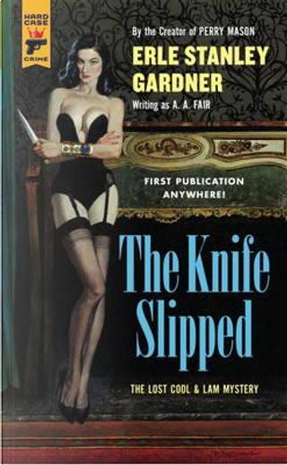 The Knife Slipped by A.A. Fair