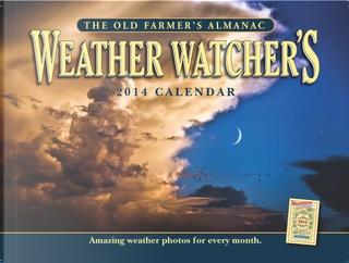 The Old Farmer's Almanac Weather Watcher's 2014 Calendar by Old Farmer'S Almanac