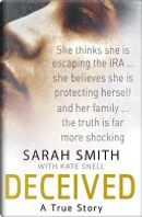 Deceived by Kate Snell, Sarah Smith