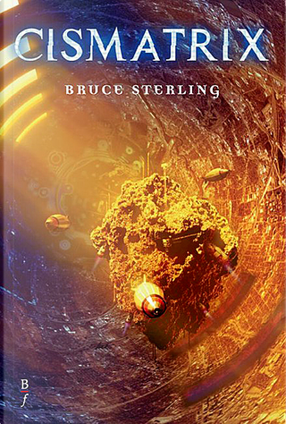 Cismatrix by Bruce Sterling