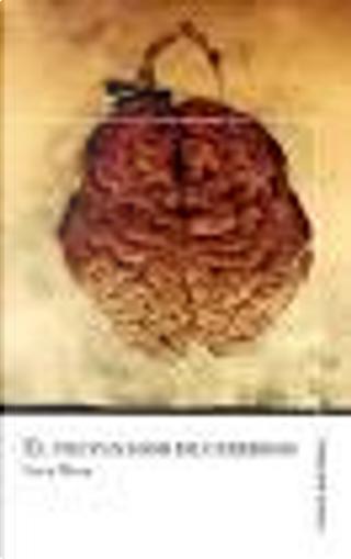 El trepanador de cerebros by Sara Mesa