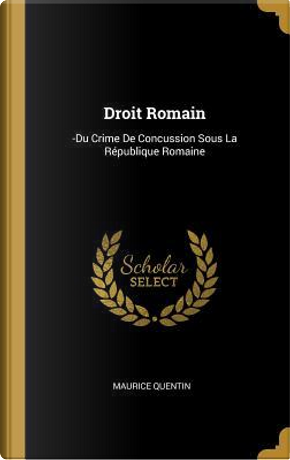 Droit Romain by Maurice Quentin