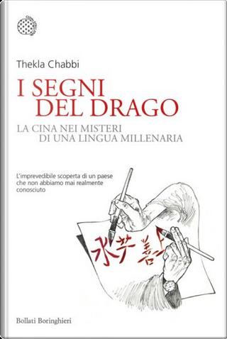 I segni del drago by Thekla Chabbi