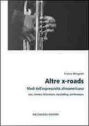 Altre x-roads by Franco Minganti