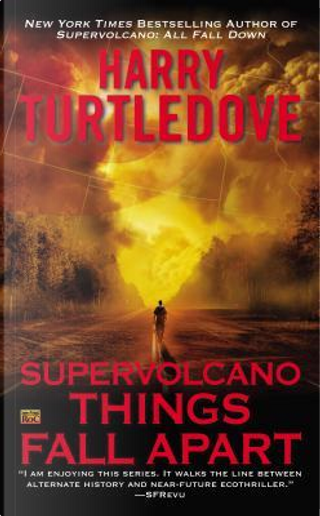 Things Fall Apart by Harry Turtledove