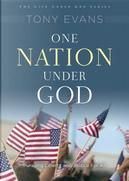 One Nation Under God by Tony Evans