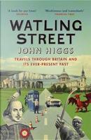Watling Street by John Higgs