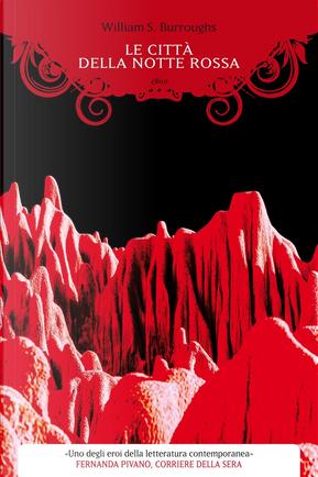 Le città della notte rossa by William S. Burroughs