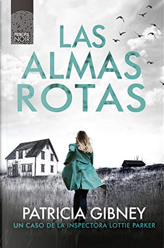 Las almas rotas by Patricia Gibney